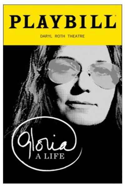a new play based on the life of Gloria Steinem from Tony Award-nominee Emily Mann and Tony Award-winning Diane Paulus