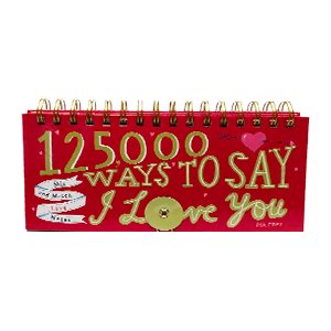 125,000 Ways to Say I Love You
