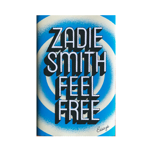 Feel Free book by Zadie Smith
