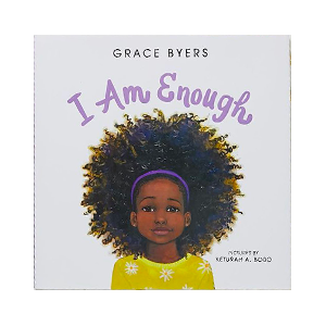 I am enough book by Grace Byers
