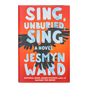 Sing, Unburied, Sing book by Jesmyn Ward