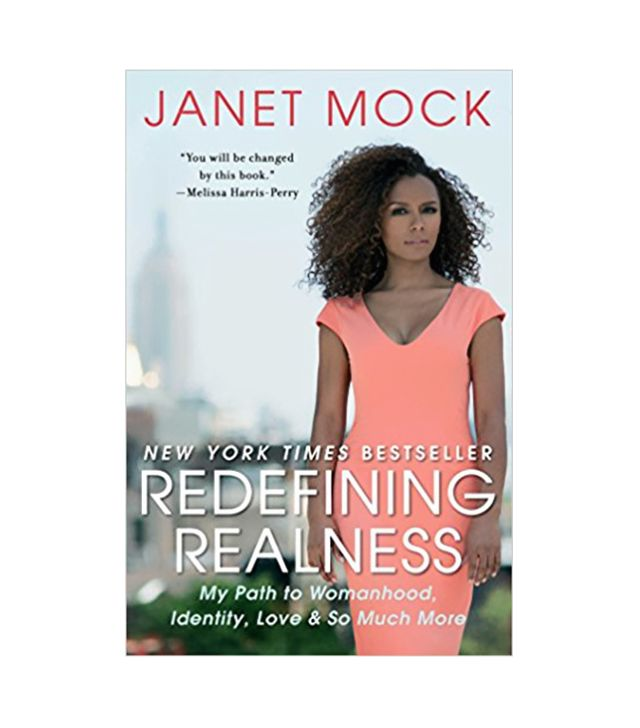 Redefining Realness by Janet-Mock.