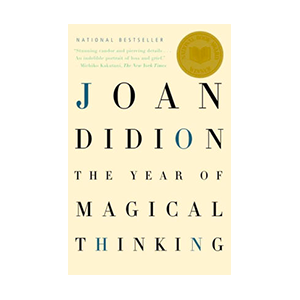 The Year of Magical Thinking book by Joan Didion