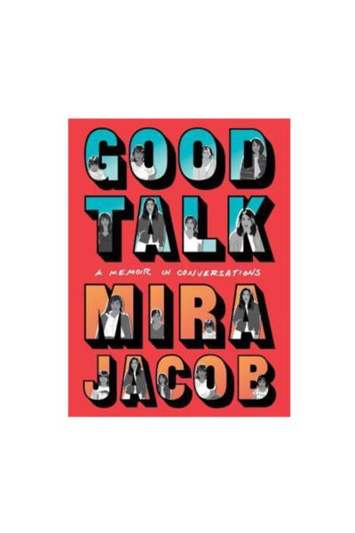 Good Talk – Mira Jacob