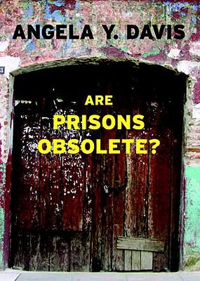 Are Prisons Obsolete? (2003)