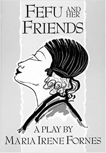 Fefu and Her Friends (1977)