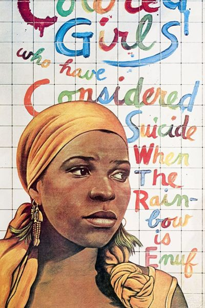 For Colored Girls Who Have Considered Suicide / When The Rainbow is Enuf (1976)